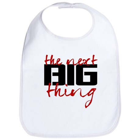 the next BIG thing Bib
