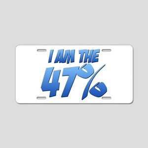 I Am the 47% Aluminum License Plate