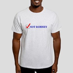 Not Romney Light T-Shirt