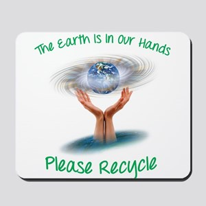 The earth is in our hands Mousepad