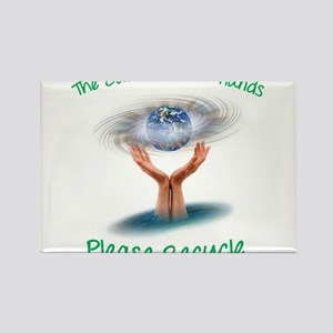 The earth is in our hands Rectangle Magnet