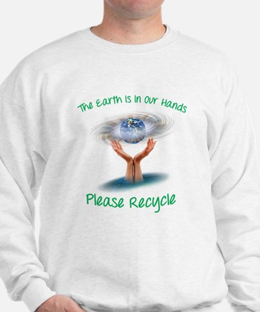 The earth is in our hands Sweatshirt