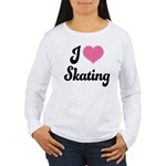 I Love Skating Women's Long Sleeve T-Shirt