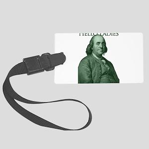 Ben Franklin - Hello Ladies Large Luggage Tag