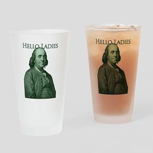 Ben Franklin - Hello Ladies Drinking Glass