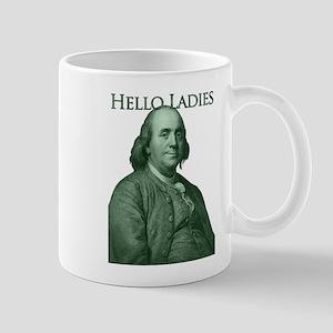 Ben Franklin - Hello Ladies Mug