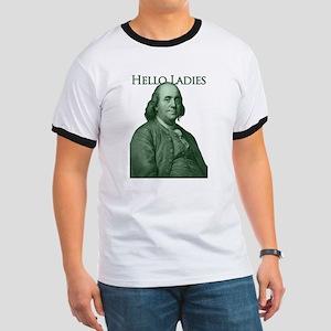Ben Franklin - Hello Ladies Ringer T