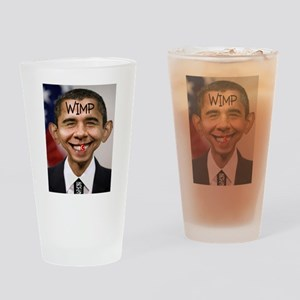 OBAMA WIMP Drinking Glass
