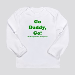 go daddy go Long Sleeve T-Shirt