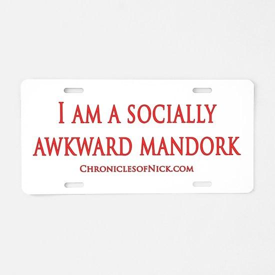 Socially Awkward Mandork Aluminum License Plate