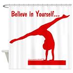 Gymnastics Shower Curtain - Believe
