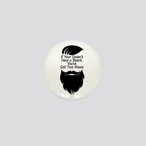 If Your Doesn't Have Beard,You Hav Mini Button