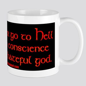 To hell with a clean conscience Mug