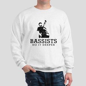 Bassists Do It Deeper Sweatshirt