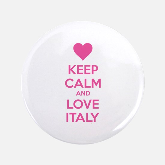 """Keep calm and love Italy 3.5"""" Button (100 pack)"""