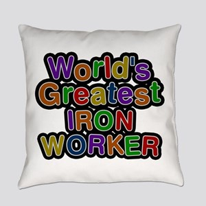 World's Greatest IRON WORKER Everyday Pillow