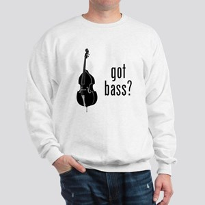 Got Bass? Sweatshirt