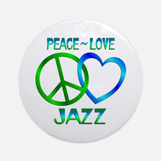 Peace Love Jazz Ornament (Round)