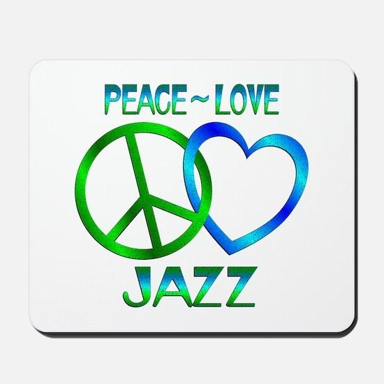 Peace Love Jazz Mousepad