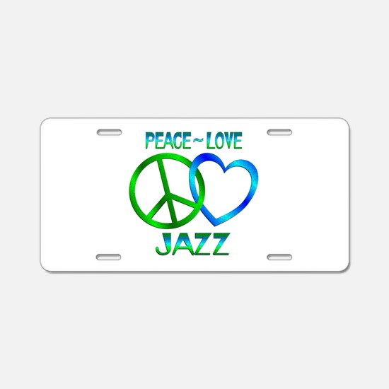 Peace Love Jazz Aluminum License Plate