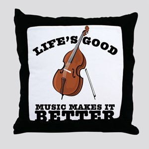 Music Makes Life Better Throw Pillow