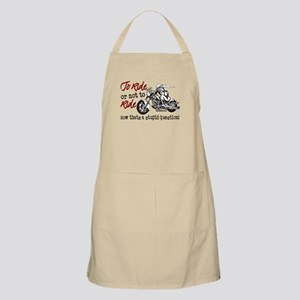 To Ride or Not to Ride Apron