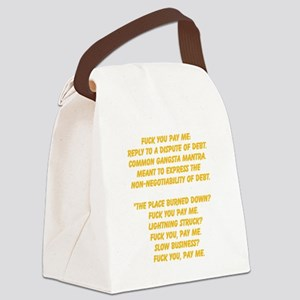 fuck u pay me Canvas Lunch Bag