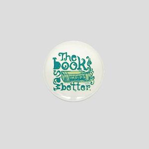 The Book Was Better Mini Button