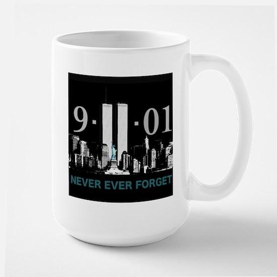 Never Ever Forget Large Mug