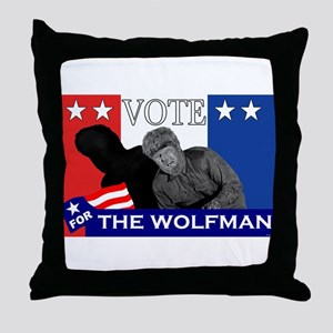 Vote for the Wolfman! Throw Pillow