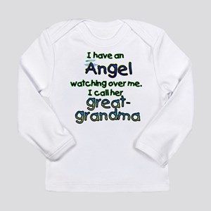 I HAVE AN ANGELGREAT Long Sleeve Infant T-Shir
