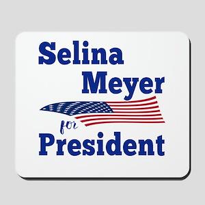SELINA MEYER FOR PRESIDENT Mousepad