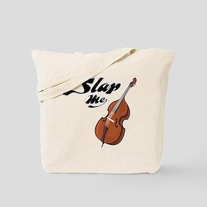 Slap Me Tote Bag