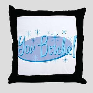 Sarah Palin/You Betcha! Throw Pillow