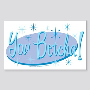 Sarah Palin/You Betcha! Sticker (Rectangle)