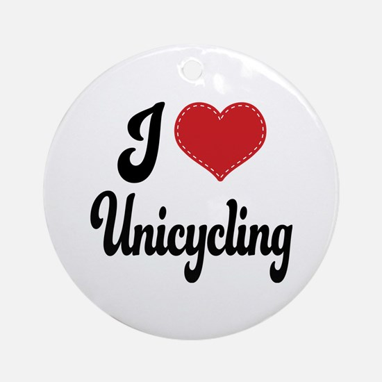I Love Unicycling Ornament (Round)