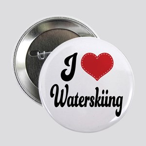 """I Love Waterskiing 2.25"""" Button"""