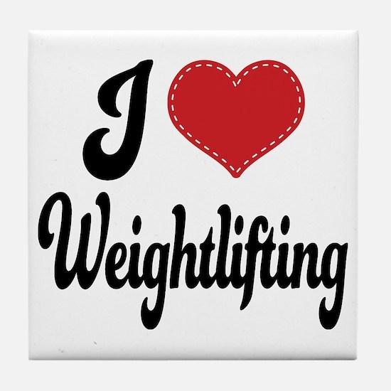 I Love Weightlifting Tile Coaster