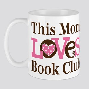Mom Loves Book Club Mug