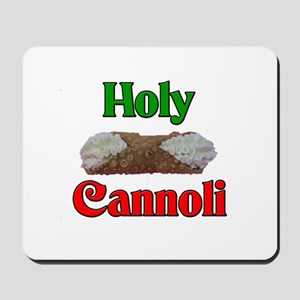 Holy Cannoli Mousepad
