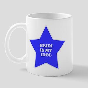 Heidi Is My Idol Mug