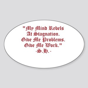 Stagnation Stinks! Sticker (Oval)