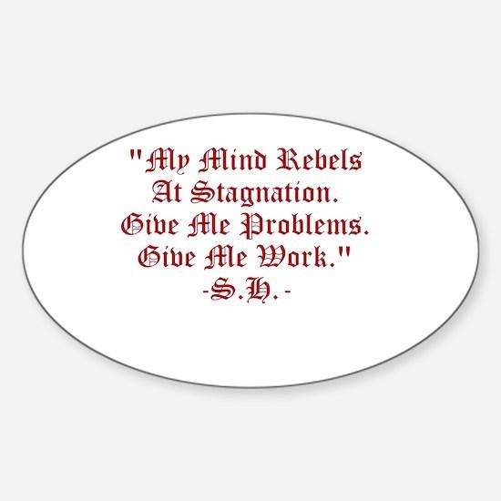Stagnation Stinks! Sticker (Oval)