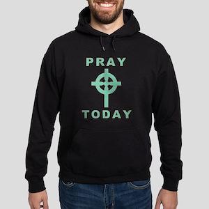 Pray Today Hoodie (dark)