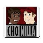 Chonilla (Cho Nilla) Mousepad