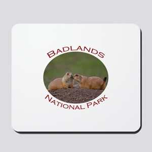 Badlands National Park...Prairie Dog Kiss Mousepad