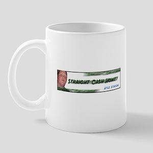 Straight Cash Homey Mug