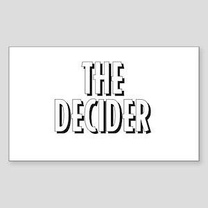 The Decider Rectangle Sticker