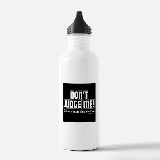 dont judge me Water Bottle