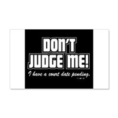 dont judge me Wall Decal